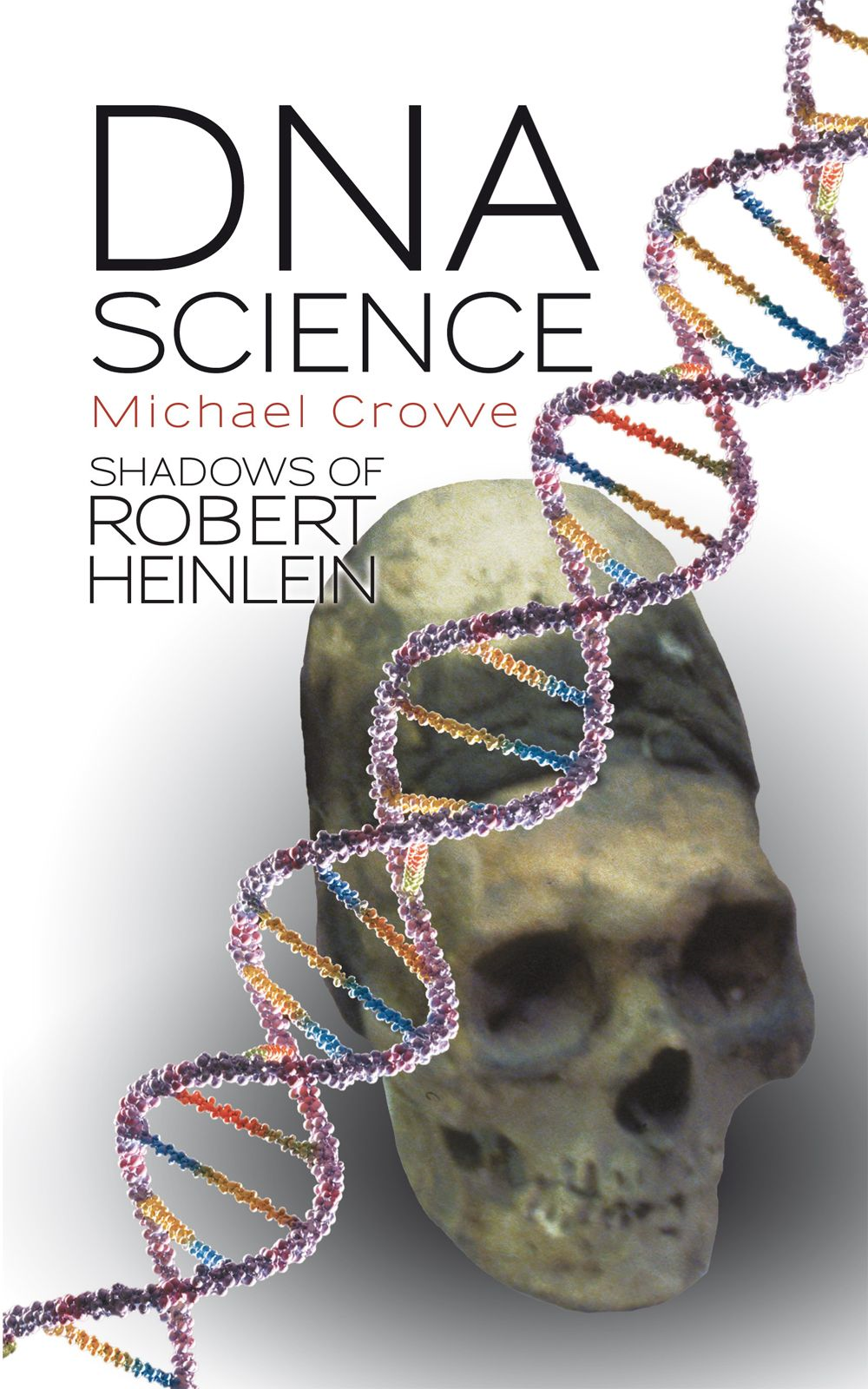 DNA Science Shadows of Robert Heinlein
