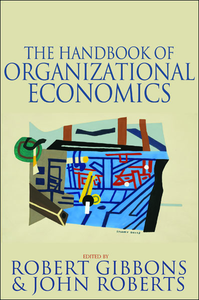 The Handbook of Organizational Economics By: