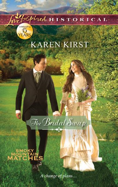 The Bridal Swap By: Karen Kirst