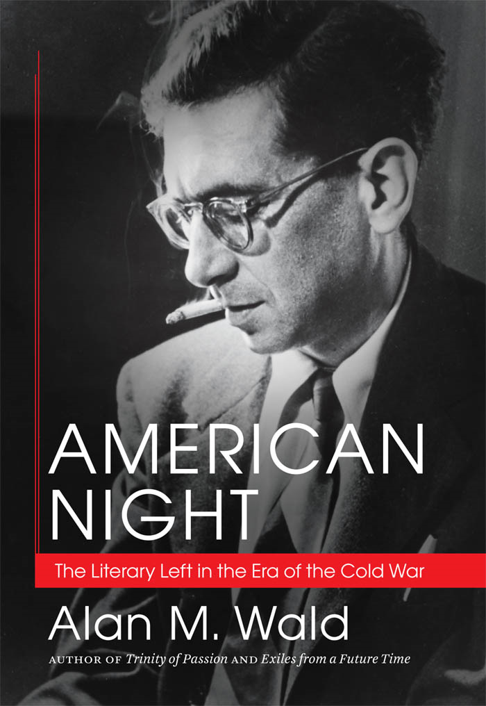 American Night By: Alan M. Wald
