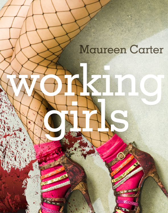 Working Girls By: Maureen Carter