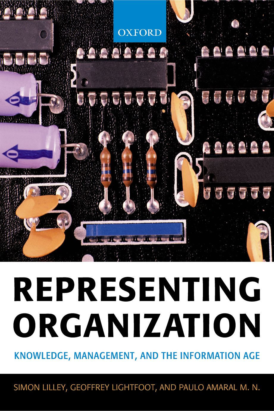 Representing Organization: Knowledge,  Management,  and the Information Age