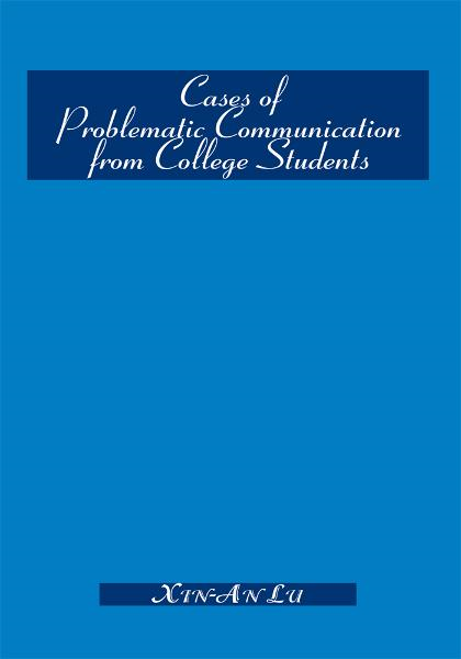 Cases of Problematic Communication from College Students