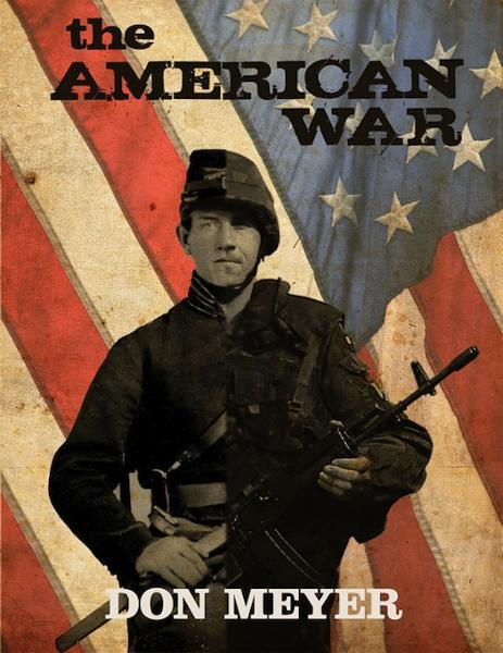 The American War By: Don Meyer