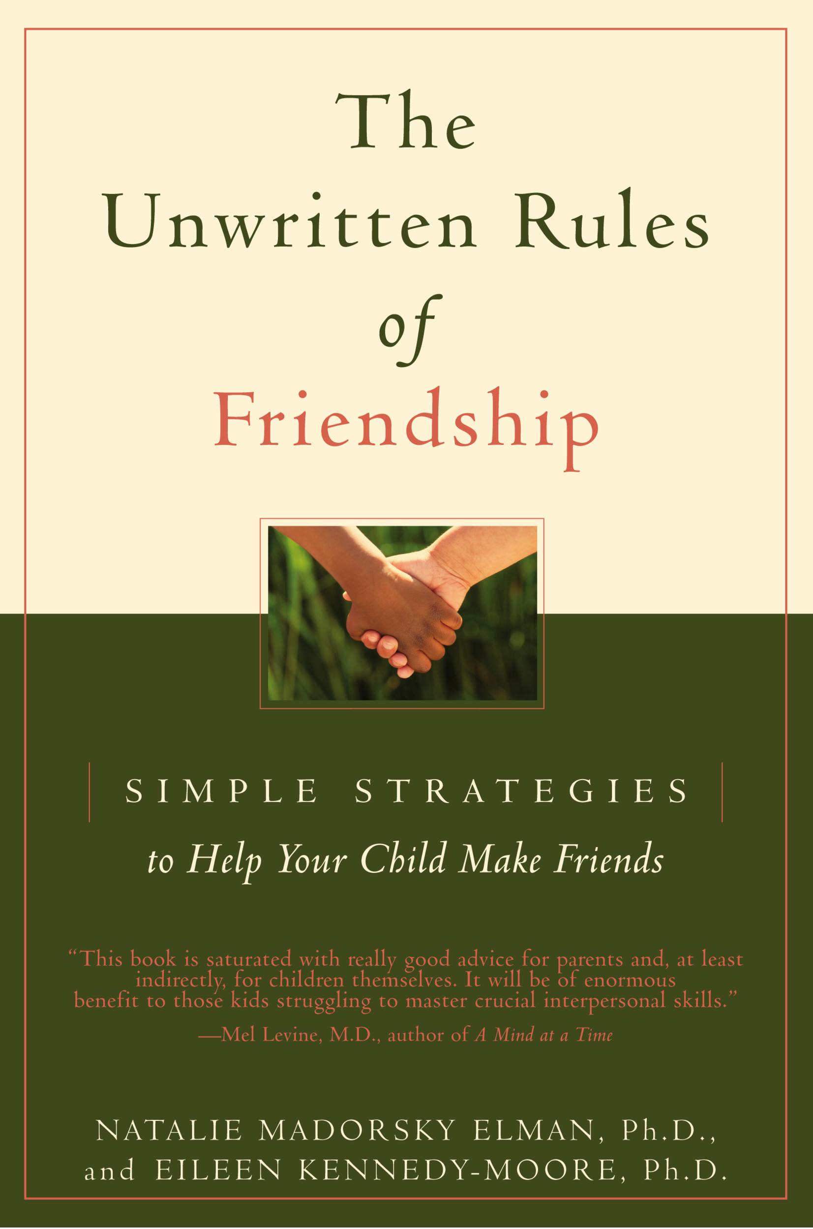 The Unwritten Rules of Friendship