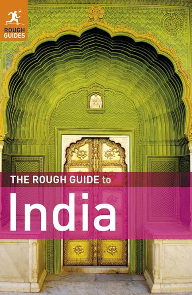 The Rough Guide to India By: Rough Guides