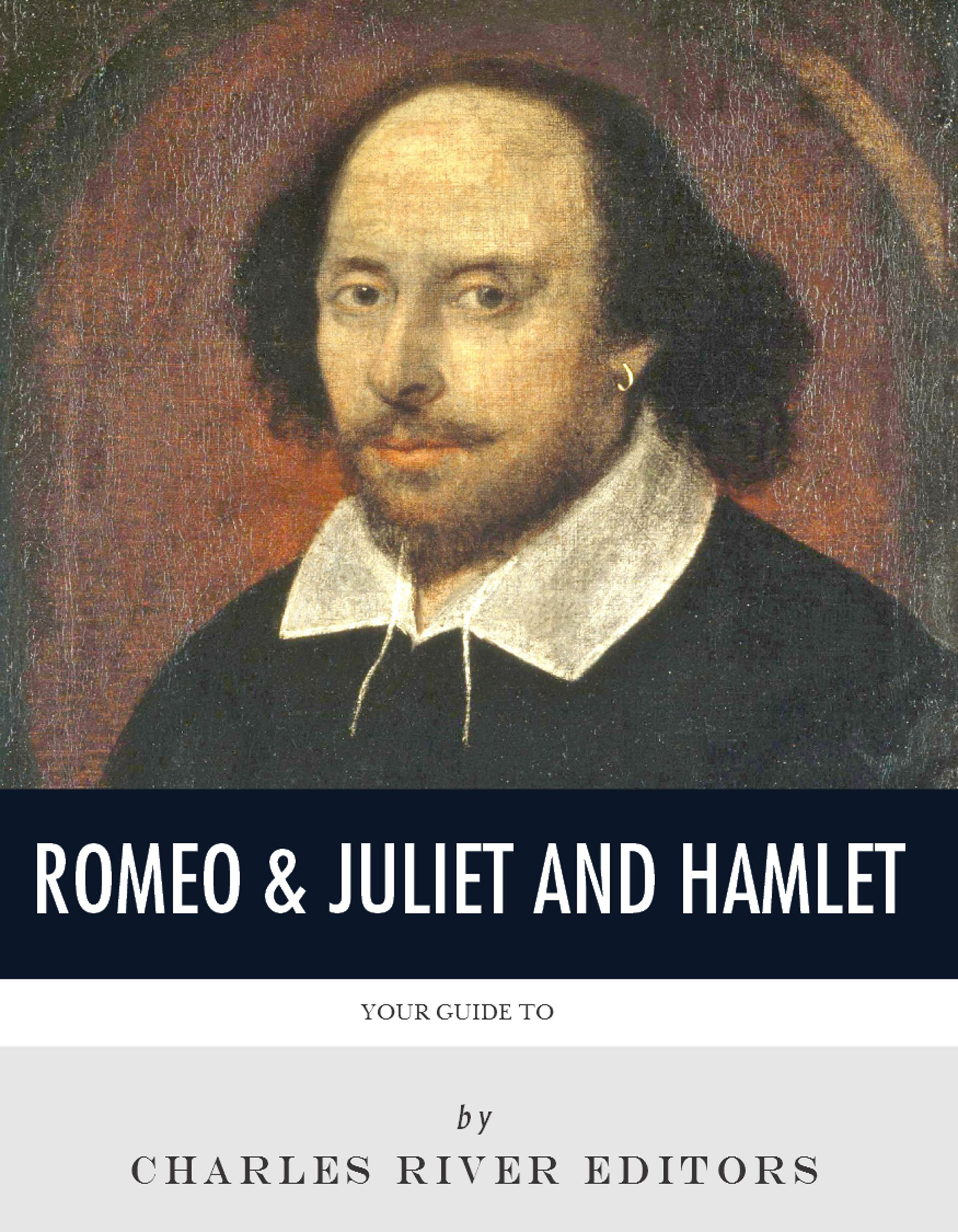 Your Guide to Hamlet & Romeo and Juliet