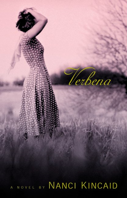 Verbena By: Nanci Kincaid