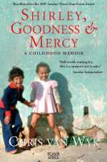 Shirley, Goodness & Mercy By: Chris van Wyk