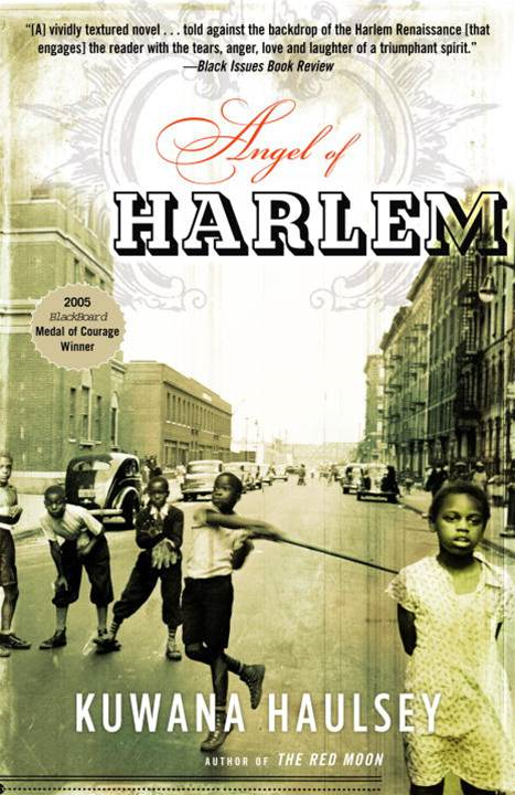 Angel of Harlem By: Kuwana Haulsey