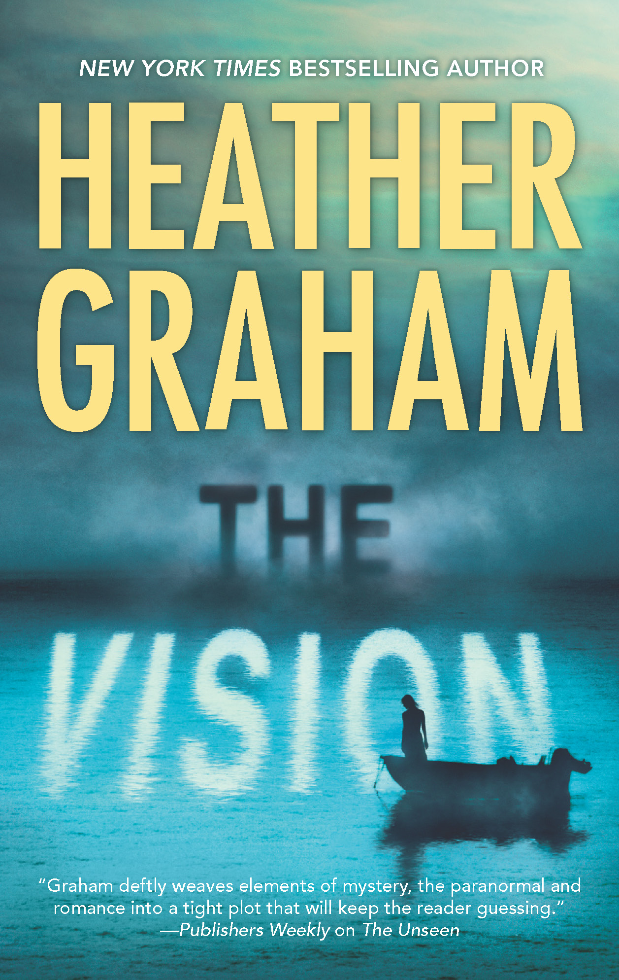 The Vision By: Heather Graham
