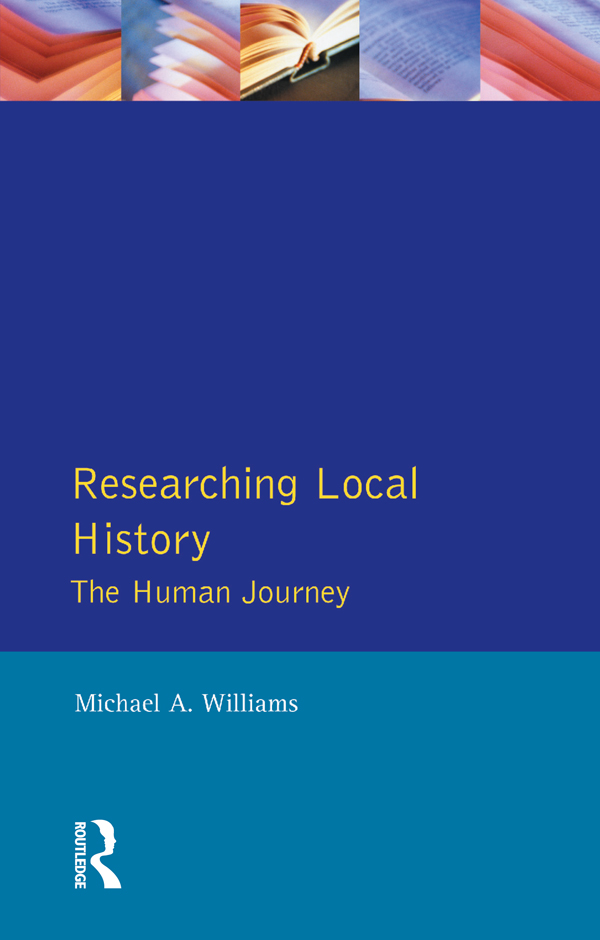 Researching Local History The Human Journey