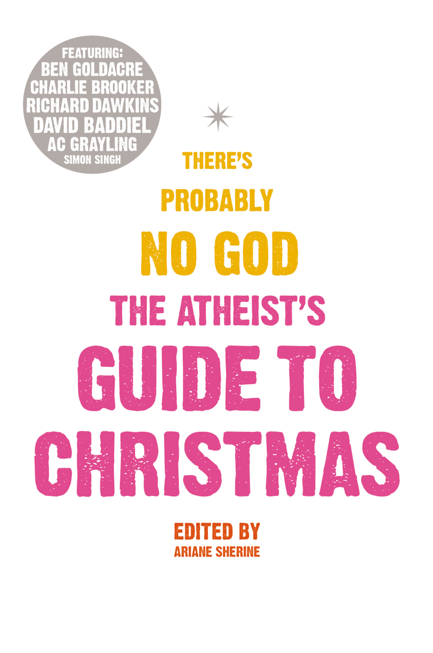 The Atheist?s Guide to Christmas