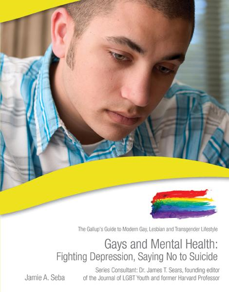 Gays and Mental Health: Fighting Depression, Saying No to Suicide