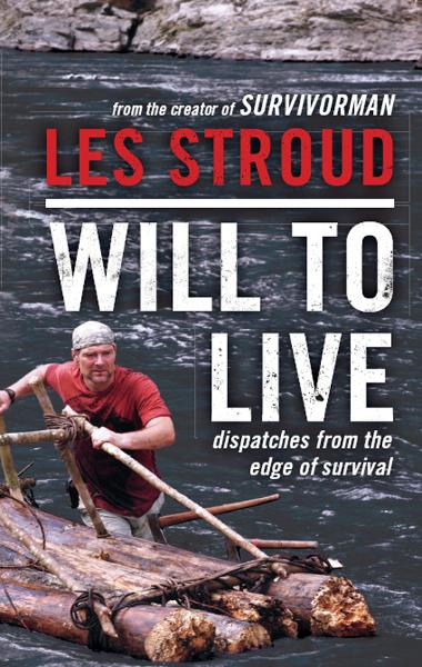 Will to Live By: Les Stroud