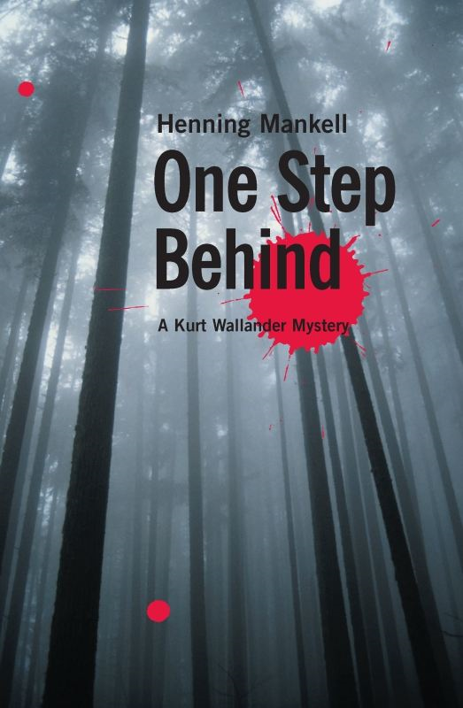 One Step Behind By: Henning Mankell