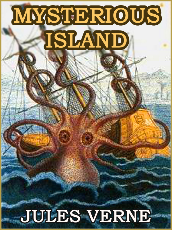 THE MYSTERIOUS ISLAND  (Free Audiobook Link) By: Jules Verne