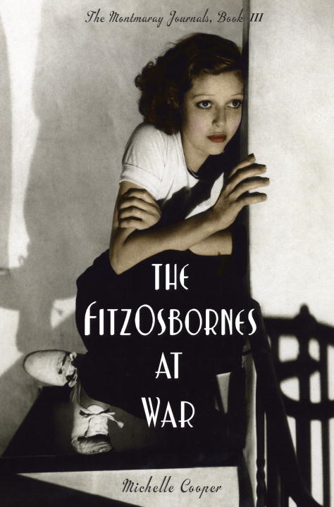 The FitzOsbornes at War By: Michelle Cooper
