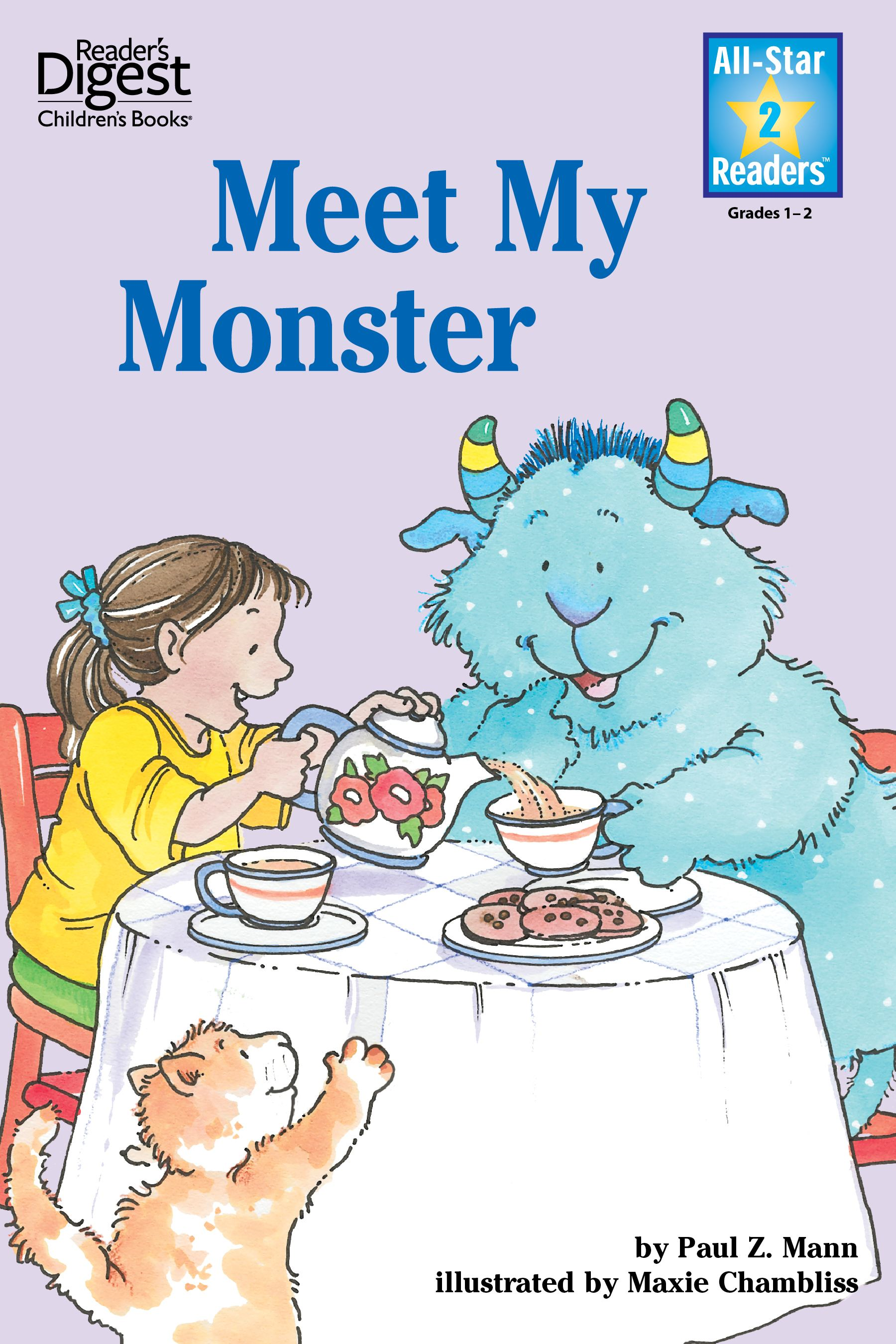 Meet My Monster (Reader's Digest) (All-Star Readers)