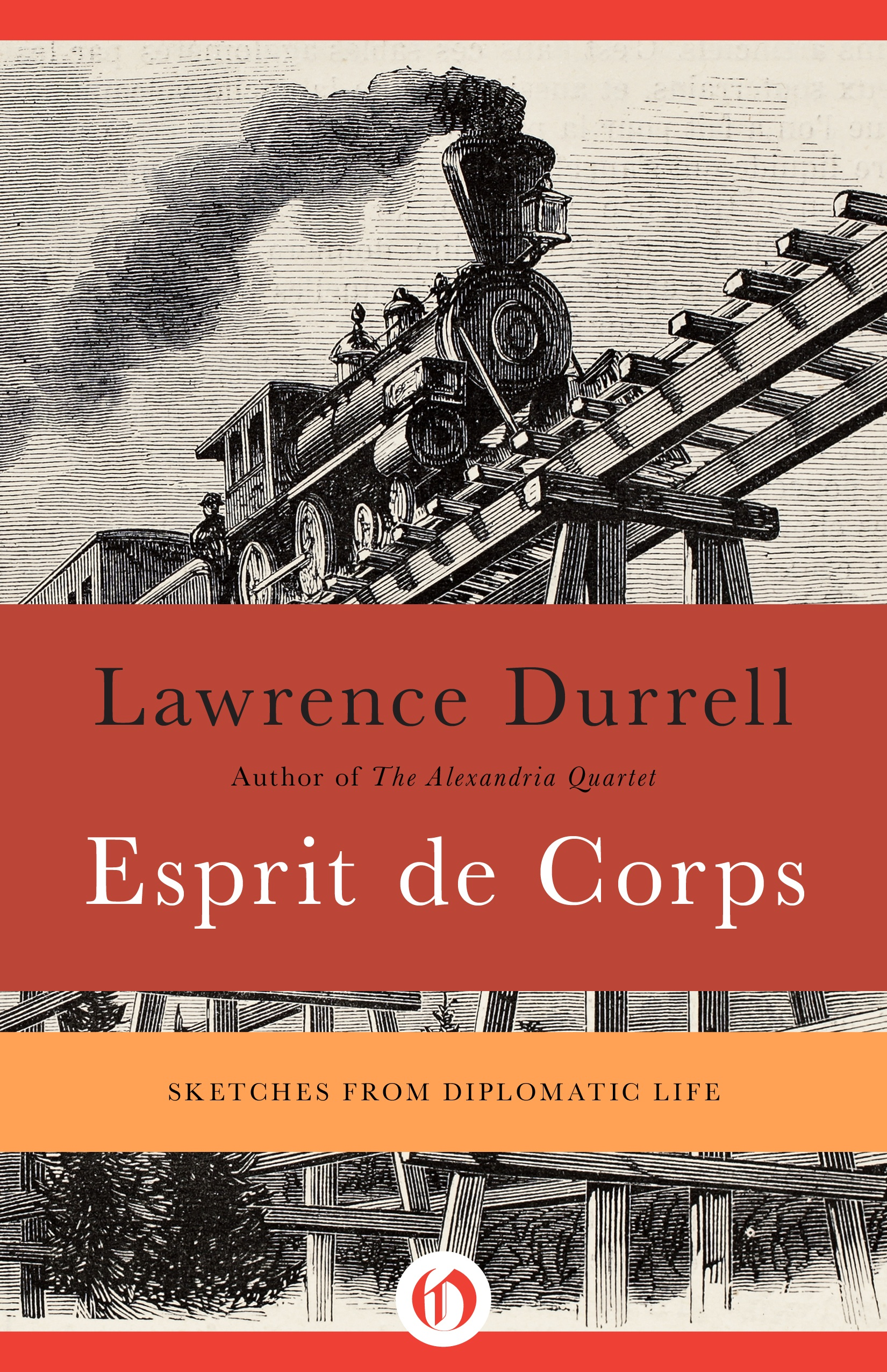 Esprit de Corps: Sketches from Diplomatic Life By: Lawrence Durrell,Vasiliu