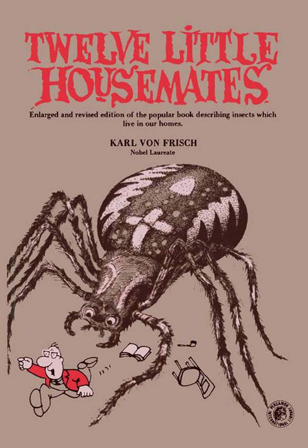 Twelve Little Housemates Enlarged and Revised Edition of the Popular Book Describing Insects That Live in Our Homes
