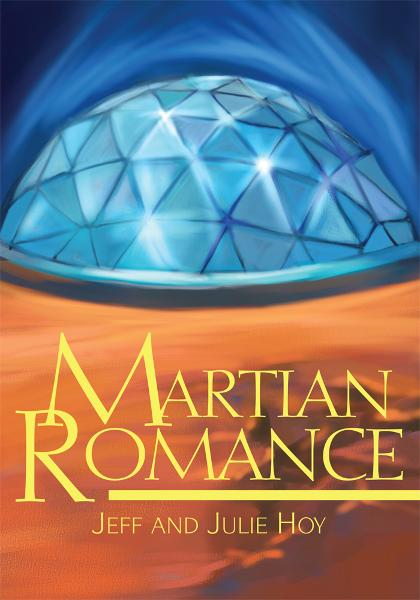 Martian Romance By: Jeff Hoy