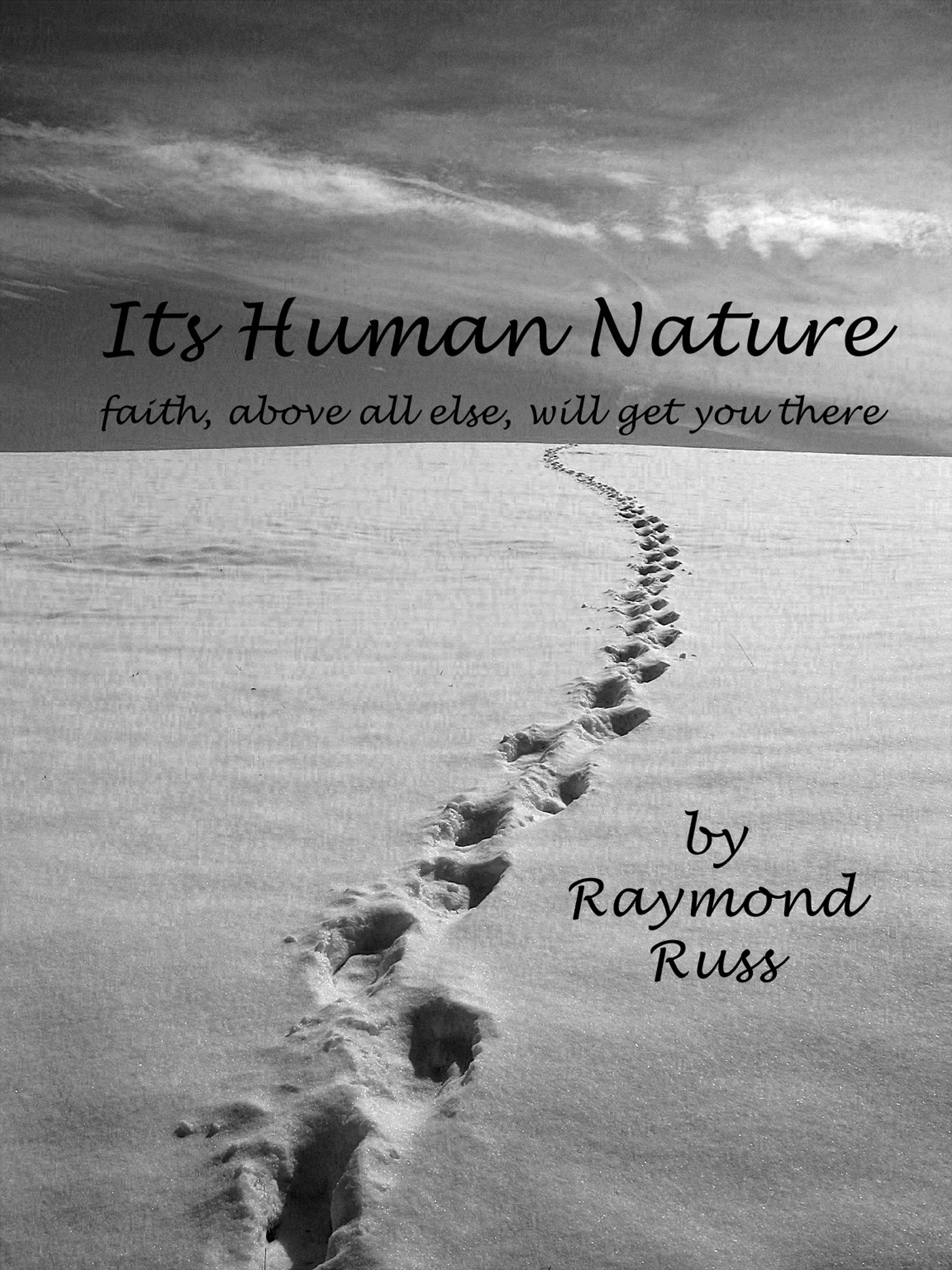 Its Human Nature By: Raymond Russ