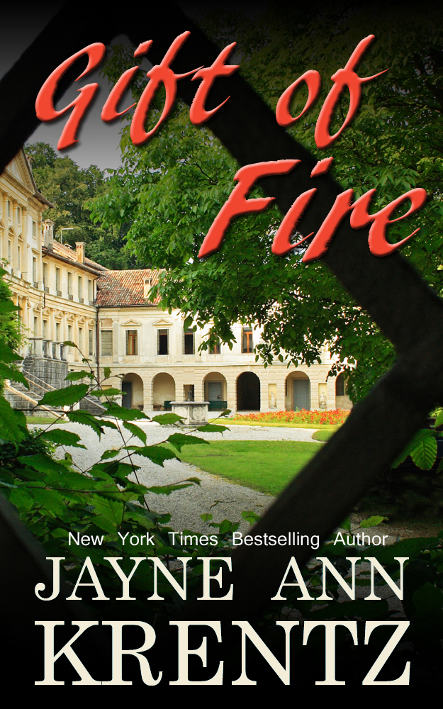 Gift of Fire By: Jayne Ann Krentz