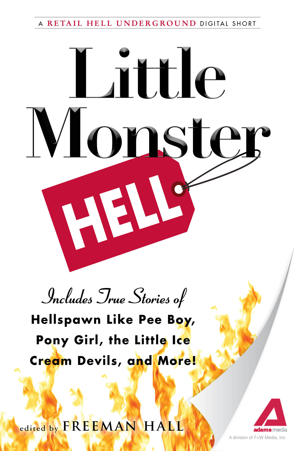 Little Monster Hell: A Retail Hell Underground Digital Short