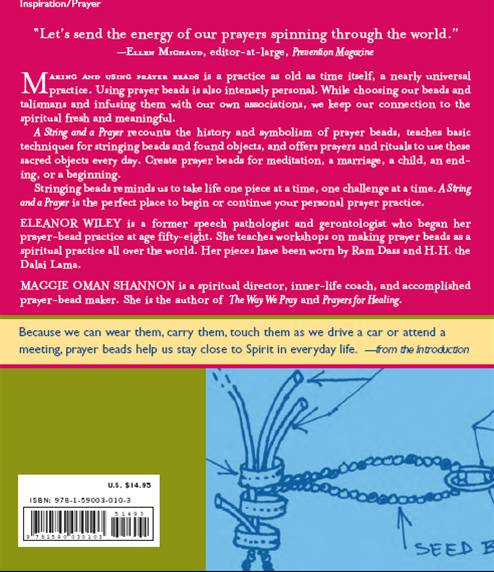 A String and a Prayer: How to Make and Use Prayer Beads By: Eleanor Wiley, Maggie Oman Shannon