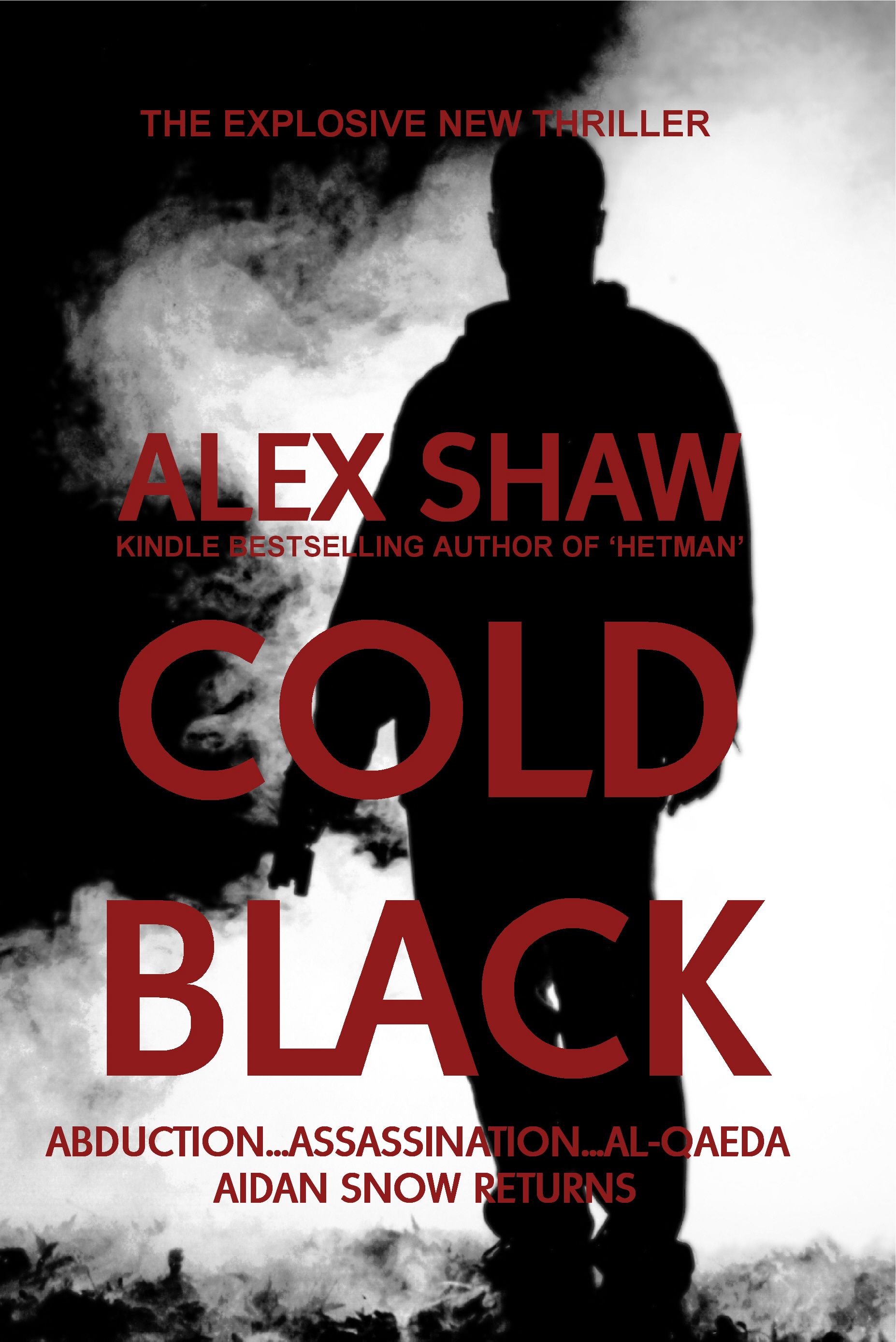 Cold Black By: Alex Shaw