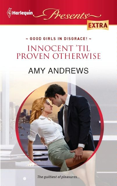 Innocent 'til Proven Otherwise By: Amy Andrews
