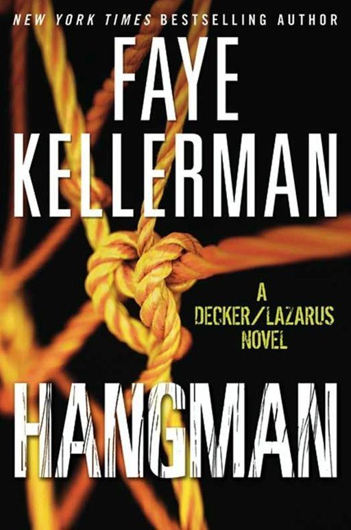 Hangman By: Faye Kellerman
