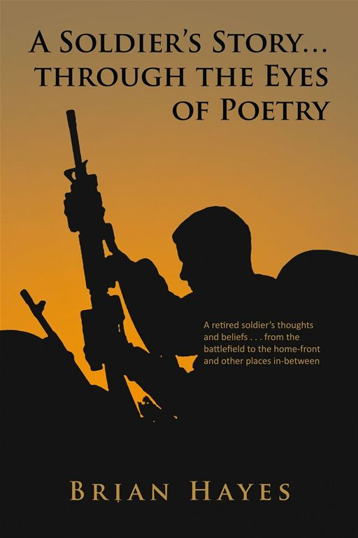 A Soldier's Story� Through The Eyes Of Poetry