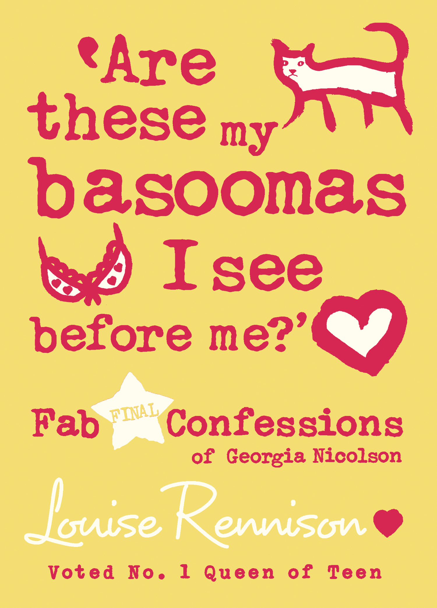 Are these my basoomas I see before me? (Confessions of Georgia Nicolson,  Book 10)