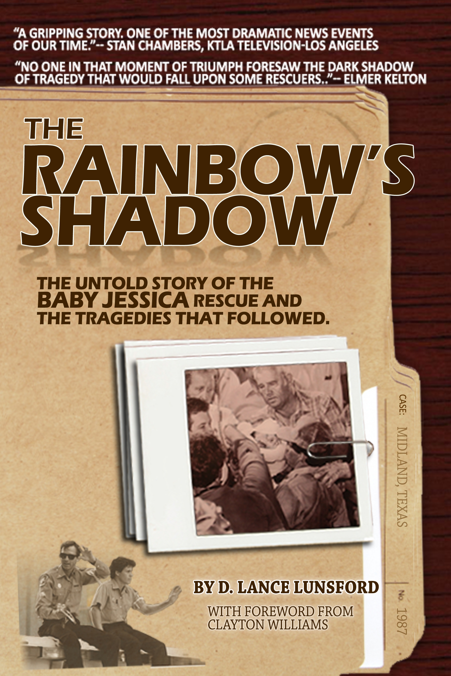 The Rainbow's Shadow: The Untold Story of the Jessica McClure Rescue and the Tragedies That Followed
