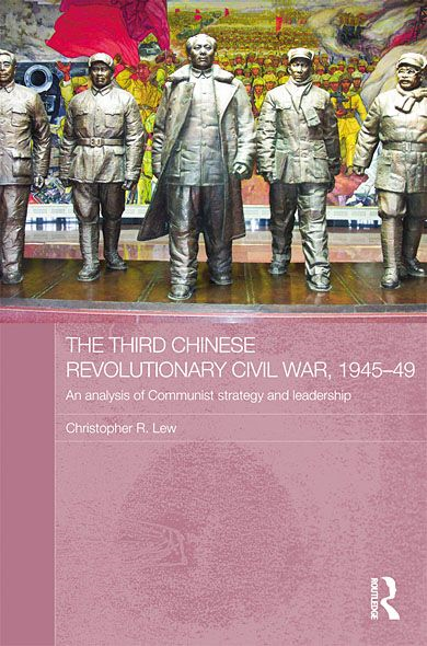 The Chinese Third Revolutionary Civil War, 1945-49