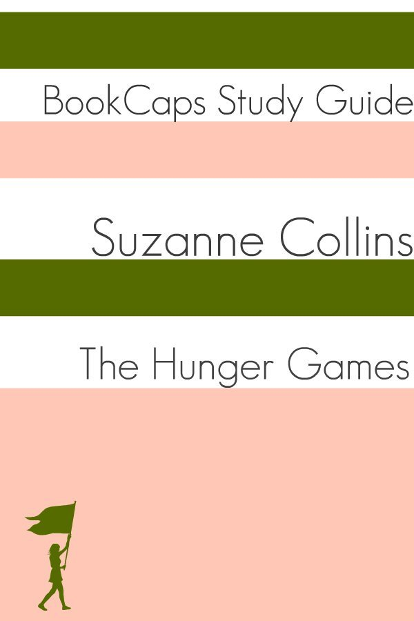 The Hunger Games - Book One (A BookCaps Study Guide) By: BookCaps