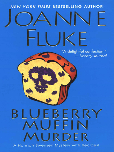 Blueberry Muffin Murder By: Joanne Fluke