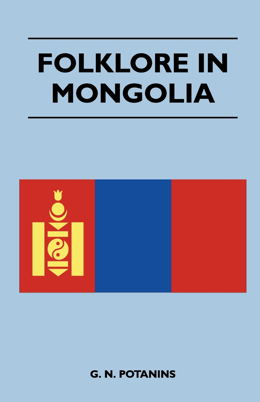 Folklore In Mongolia