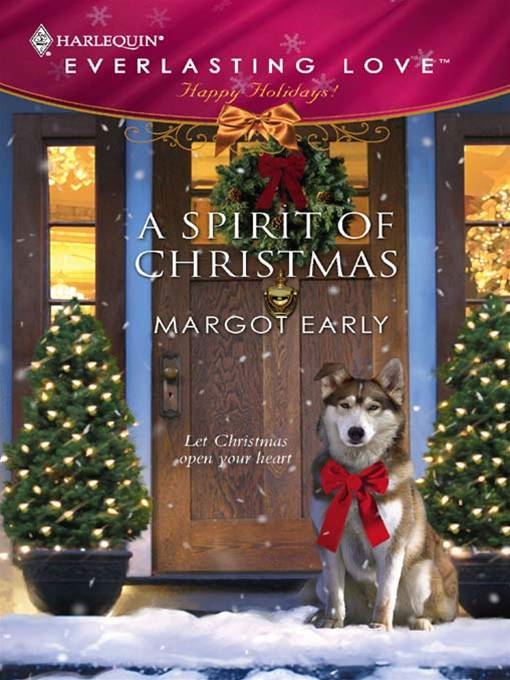 A Spirit of Christmas By: Margot Early