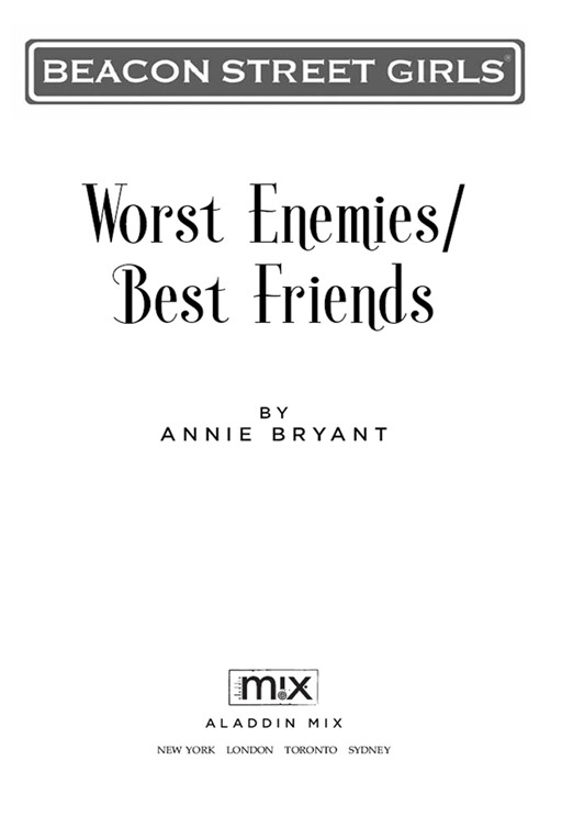 Worst Enemies/Best Friends By: Annie Bryant