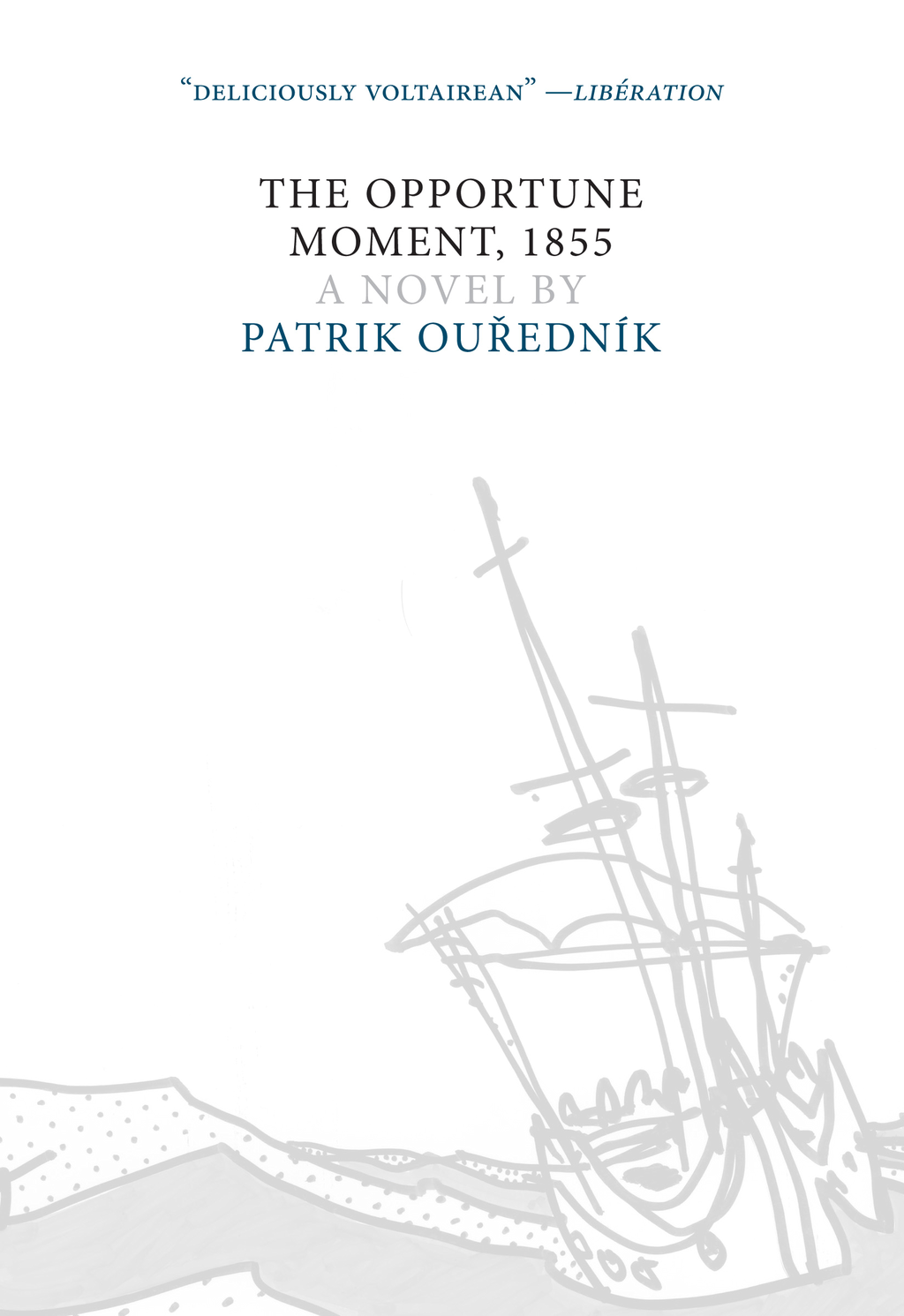 The Opportune Moment, 1855 (Czech Literature Series) By: Patrik Ou?edník