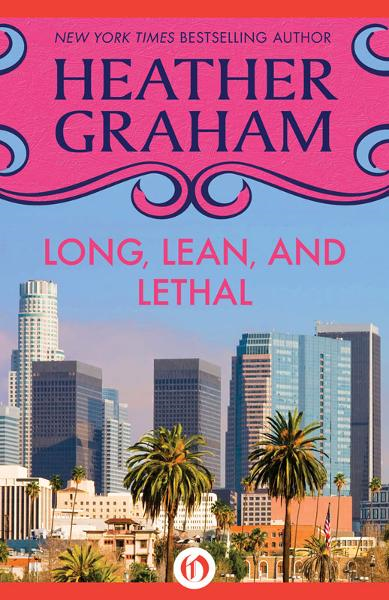 Long, Lean, and Lethal By: Heather Graham