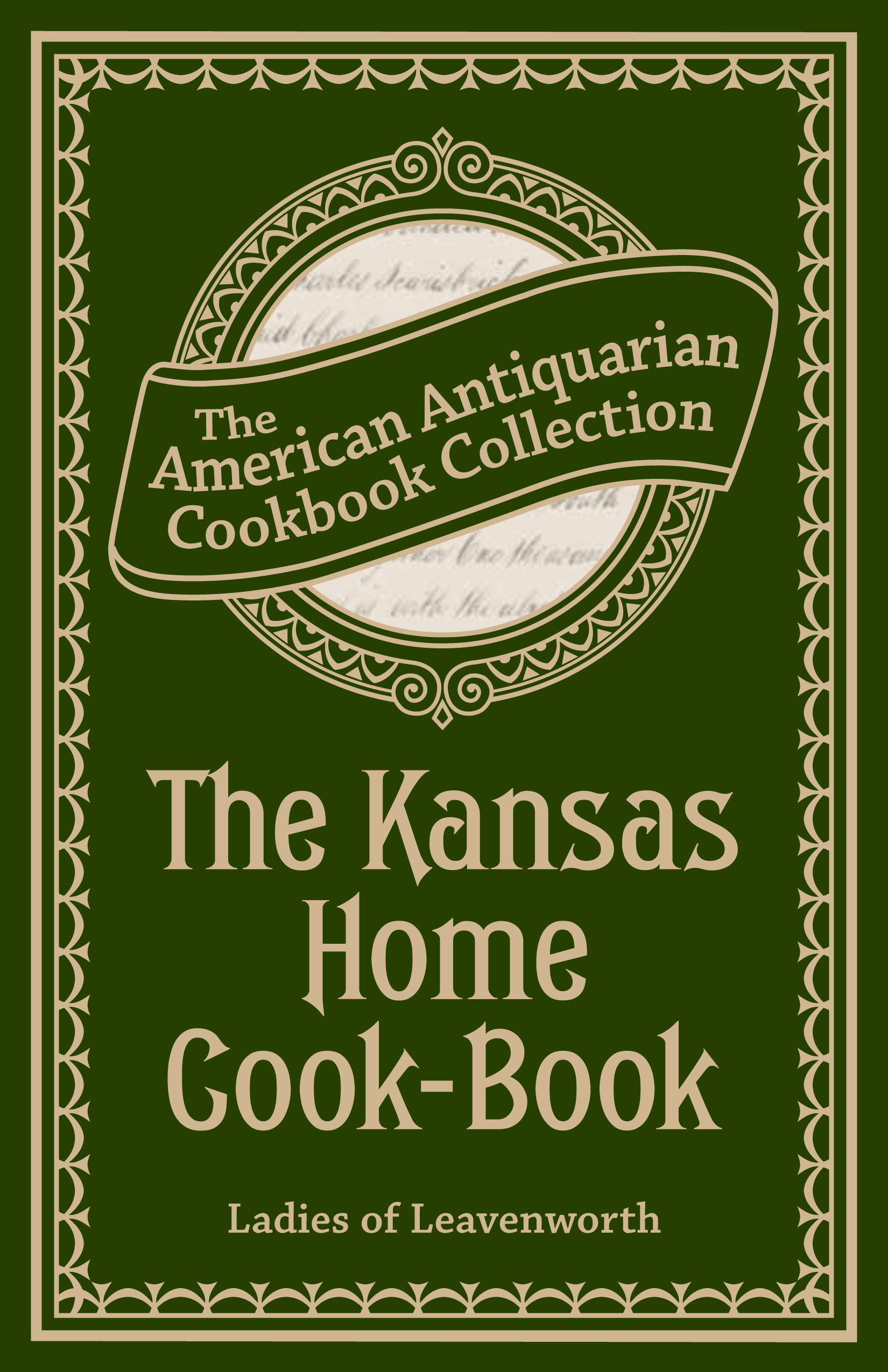 The Kansas Home Cook-Book