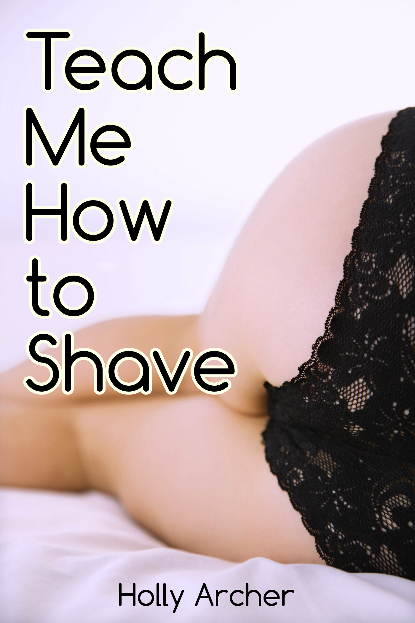 Teach Me How to Shave (Lesbian Erotica)