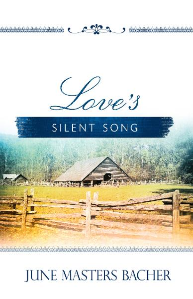 Love's Silent Song By: June Masters Bach