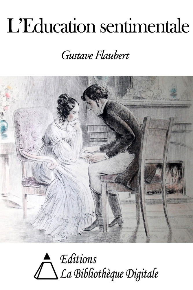 Flaubert, Gustave - L'Education sentimentale