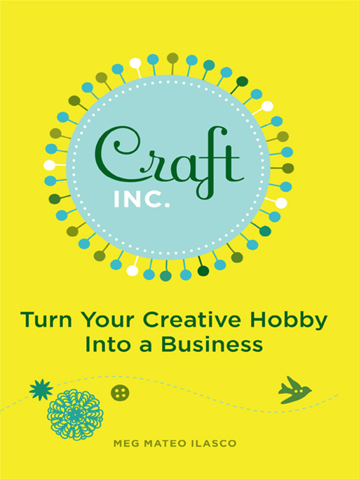 Craft Inc. Business Planner By: Meg Mateo Ilasco