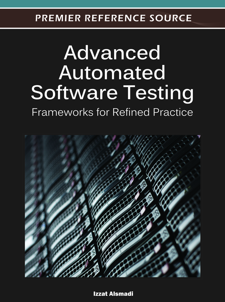 Advanced Automated Software Testing By: